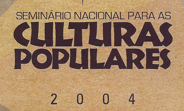 Seminário Nacional para as Culturas Populares - Foto 1